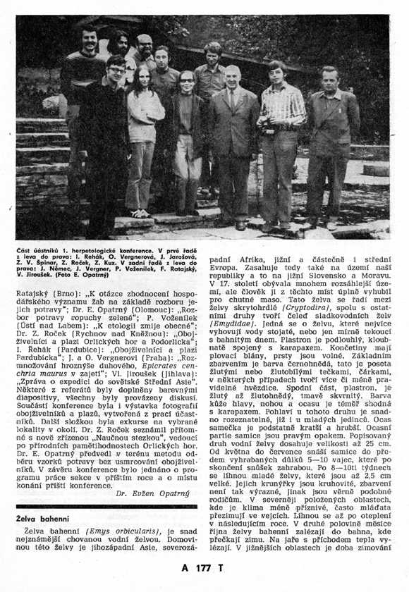 1973 - Establishing meeting of herpetological section, 1974 - Herpetological conference Serlissky Mlyn.
